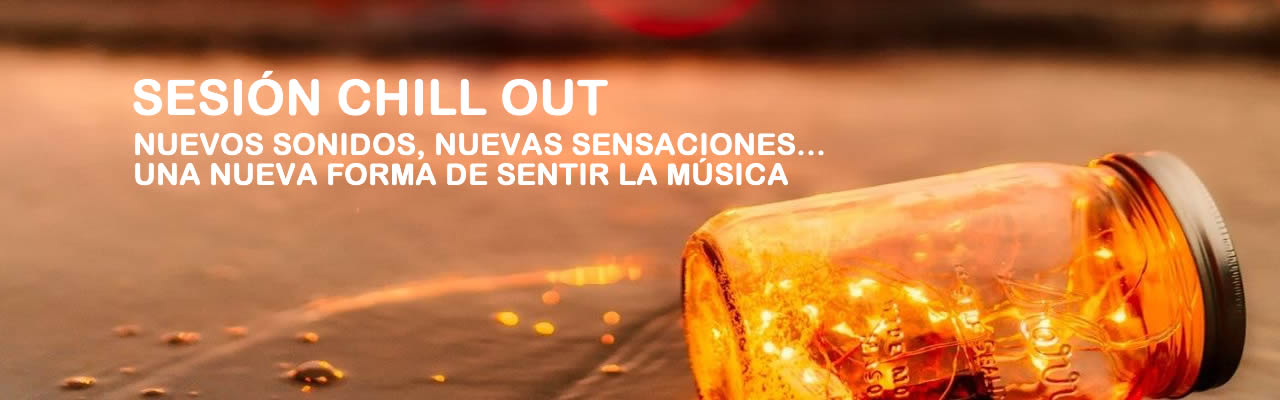 Sesión Chill Out: Europa FM - Andorra